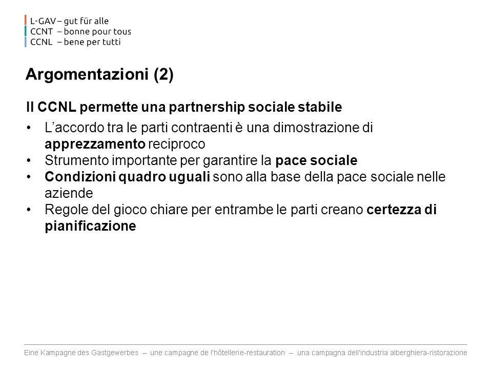Argomentazioni (2) Il CCNL permette una partnership sociale stabile