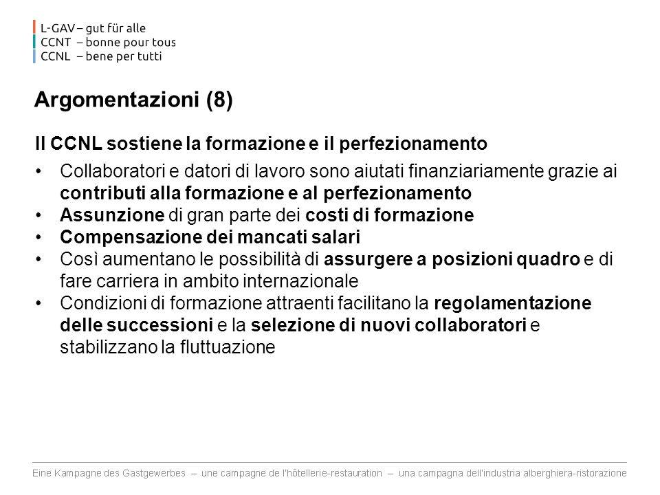 Argomentazioni (8) Il CCNL sostiene la formazione e il perfezionamento