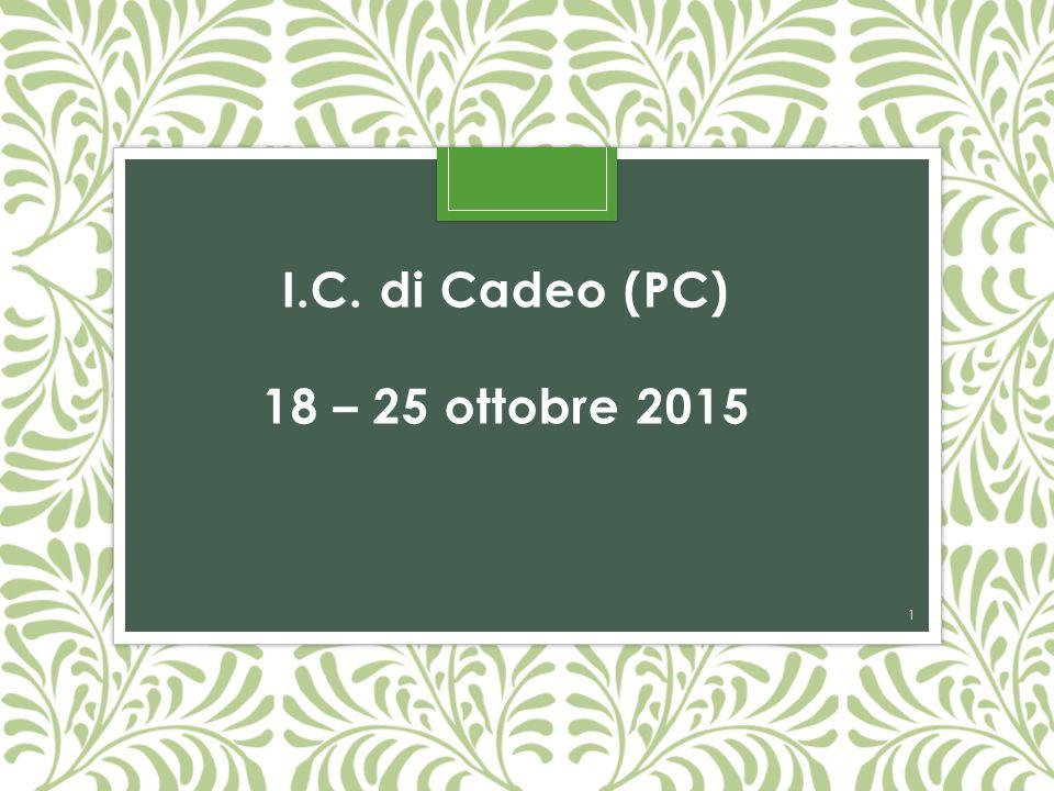 I.C. di Cadeo (PC) 18 – 25 ottobre 2015