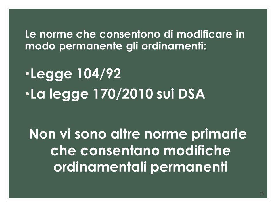 Legge 104/92 La legge 170/2010 sui DSA