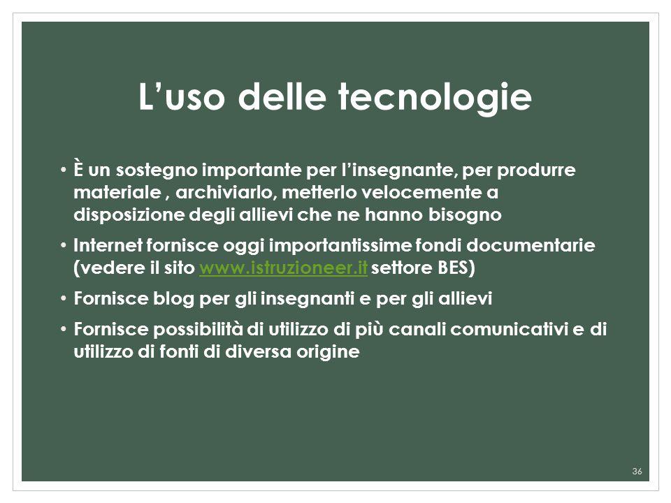 L'uso delle tecnologie