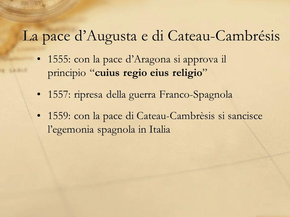 La pace d'Augusta e di Cateau-Cambrésis