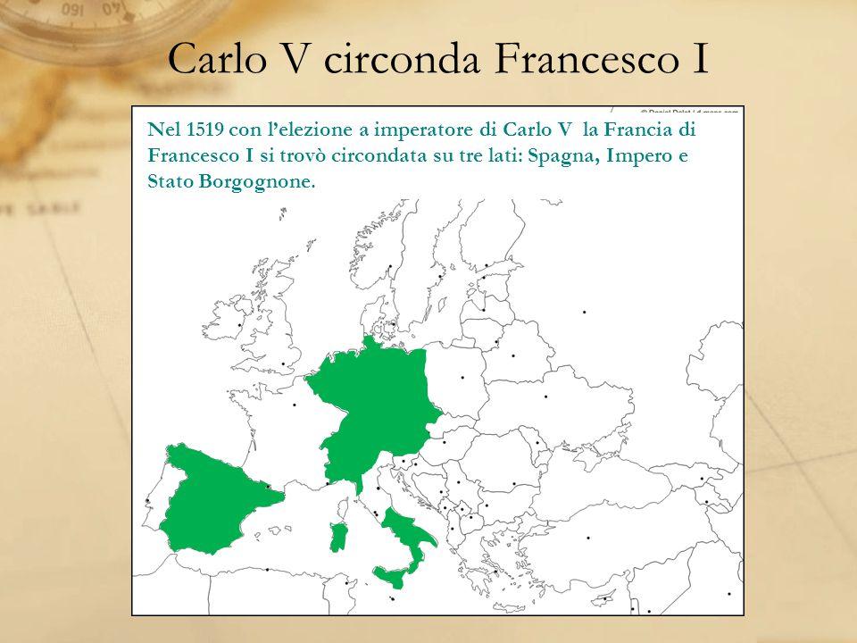 Carlo V circonda Francesco I