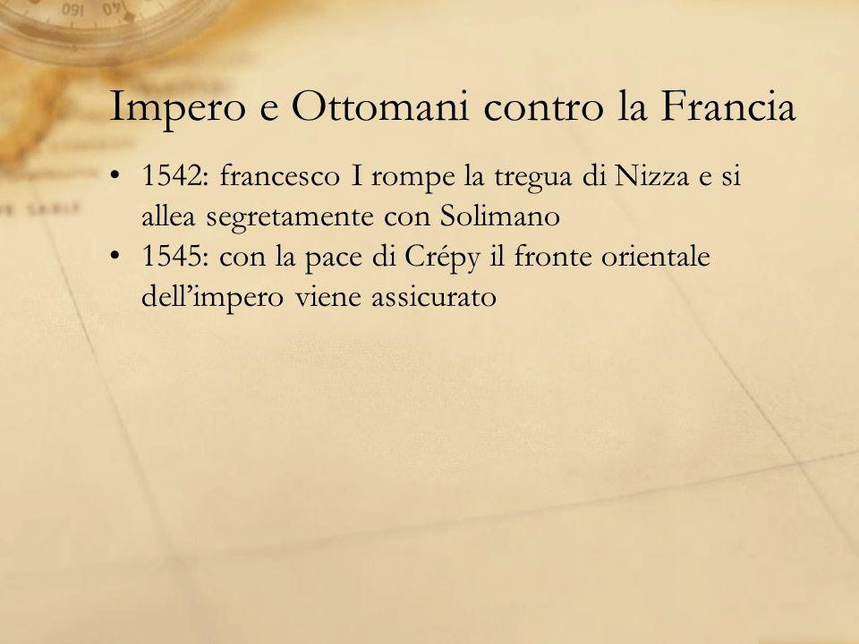 Impero e Ottomani contro la Francia