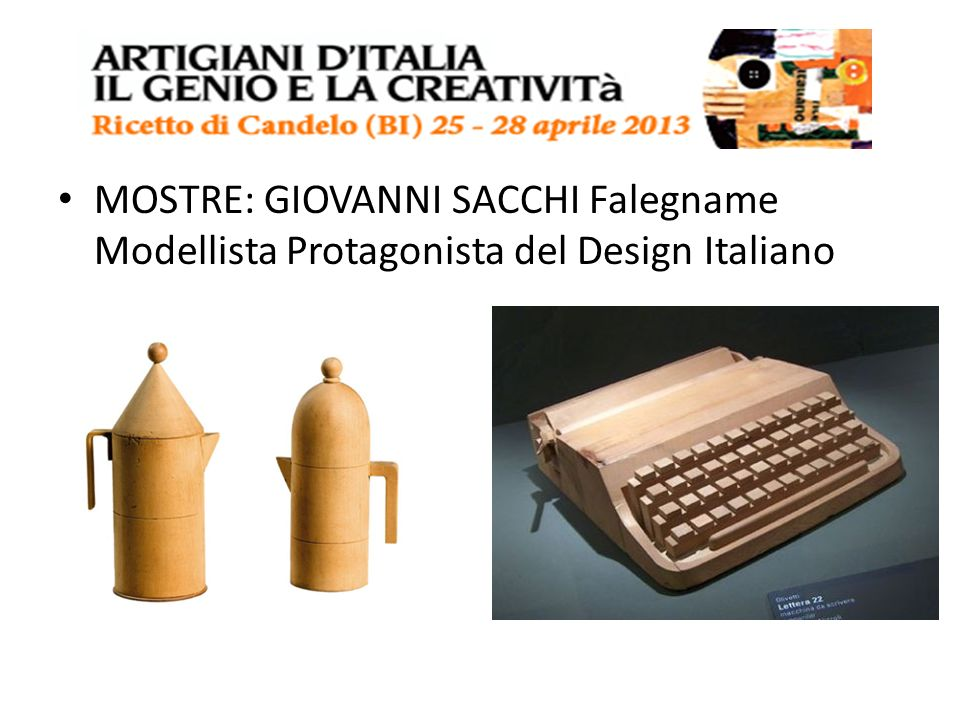 MOSTRE: GIOVANNI SACCHI Falegname Modellista Protagonista del Design Italiano
