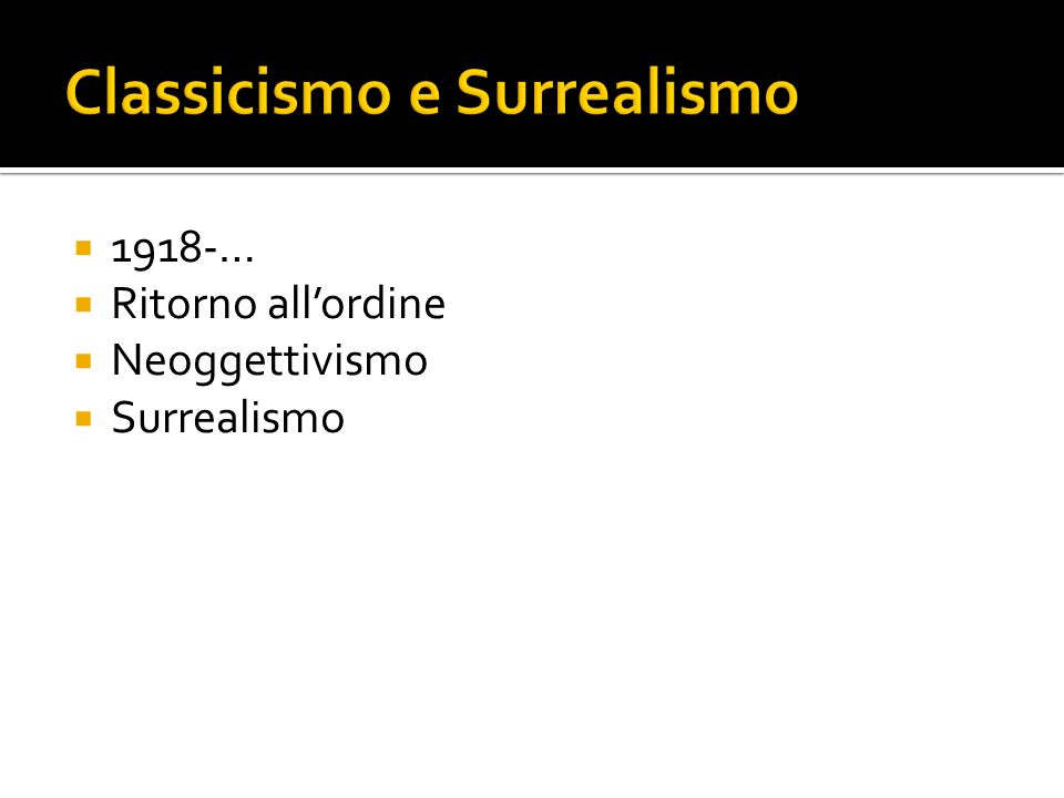 Classicismo e Surrealismo
