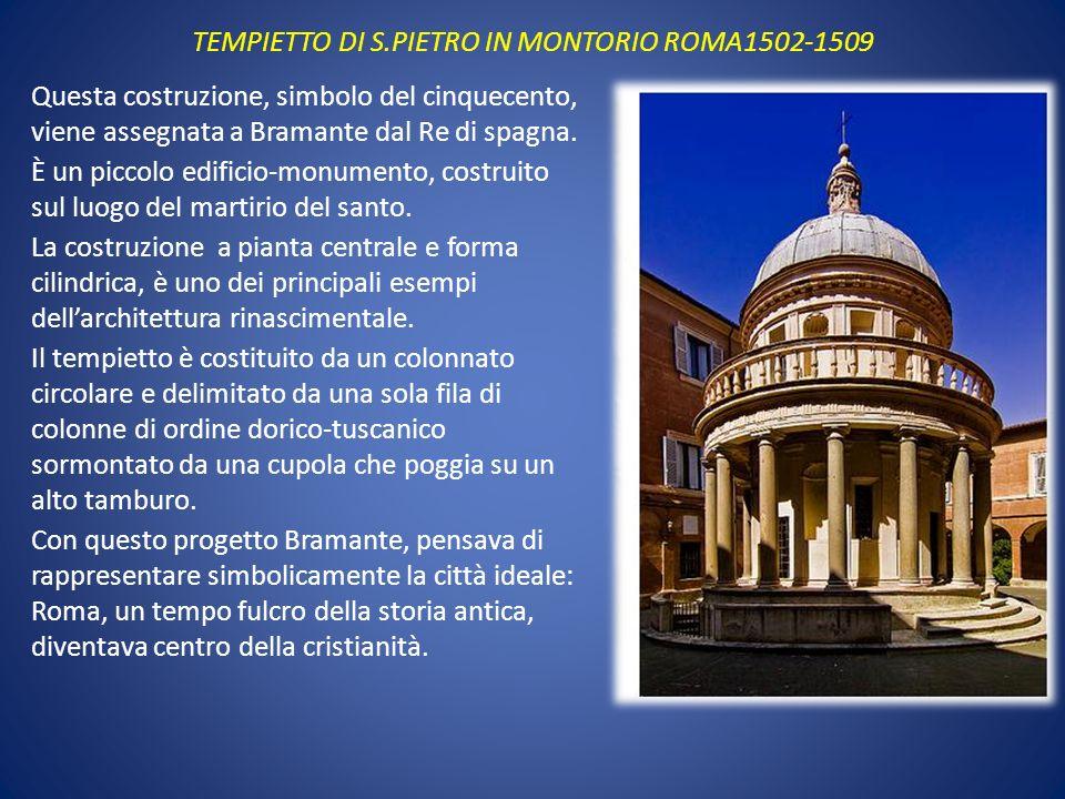 TEMPIETTO DI S.PIETRO IN MONTORIO ROMA1502-1509