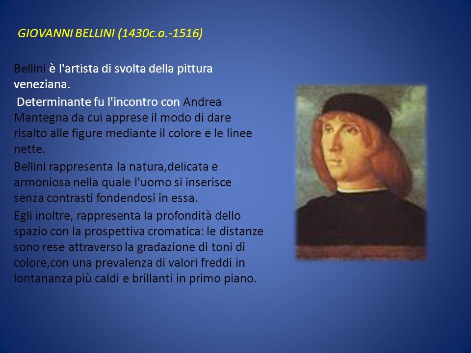 GIOVANNI BELLINI (1430c.a.-1516)