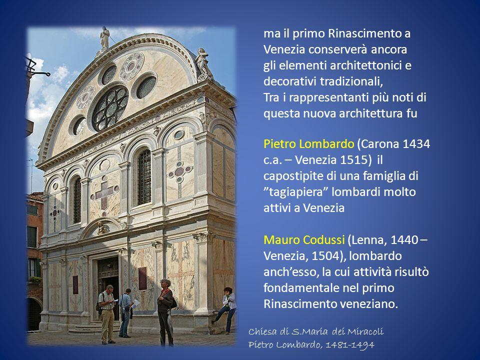 ma il primo Rinascimento a Venezia conserverà ancora