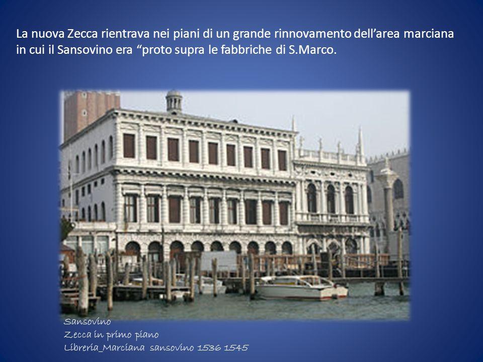 in cui il Sansovino era proto supra le fabbriche di S.Marco.