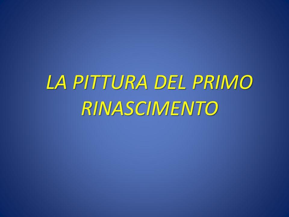 LA PITTURA DEL PRIMO RINASCIMENTO