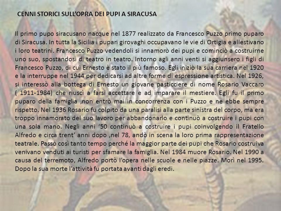 CENNI STORICI SULL'OPRA DEI PUPI A SIRACUSA