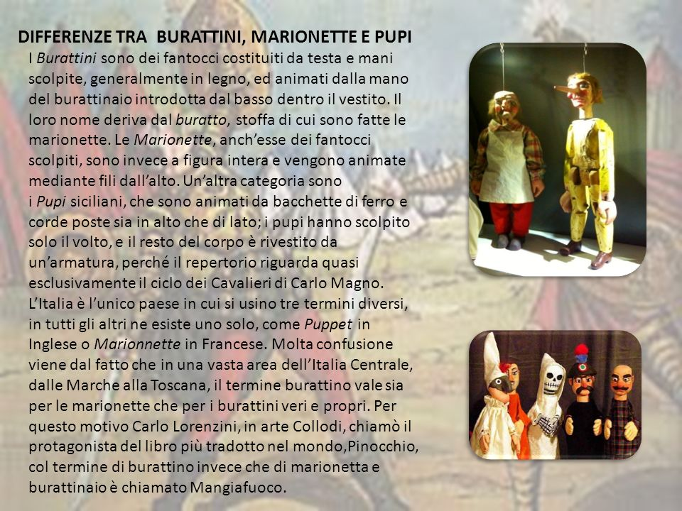 DIFFERENZE TRA BURATTINI, MARIONETTE E PUPI