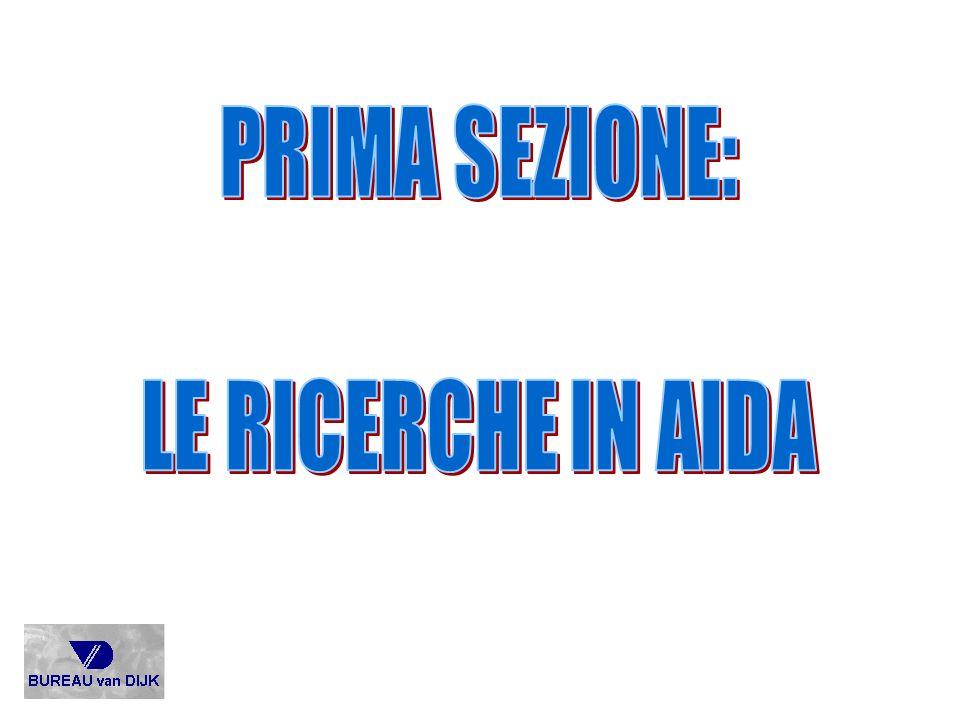 PRIMA SEZIONE: LE RICERCHE IN AIDA