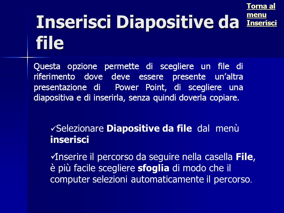Inserisci Diapositive da file