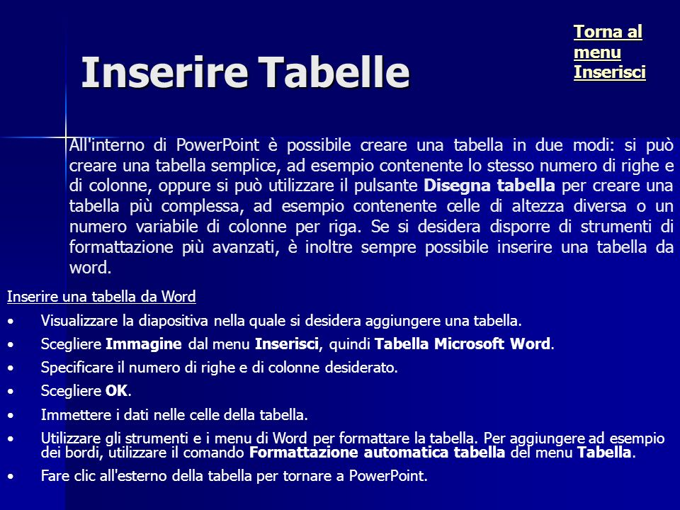 Inserire Tabelle Torna al menu Inserisci