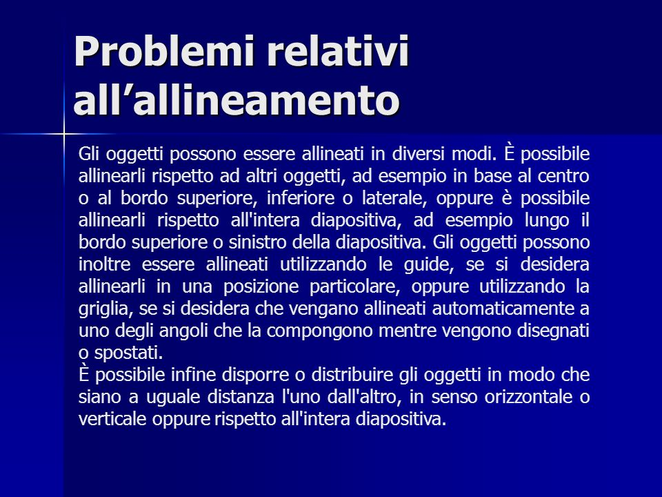 Problemi relativi all'allineamento