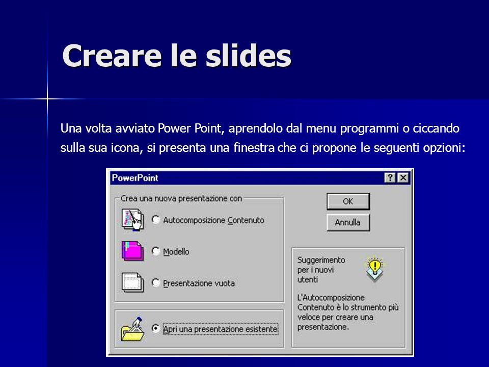 Creare le slides