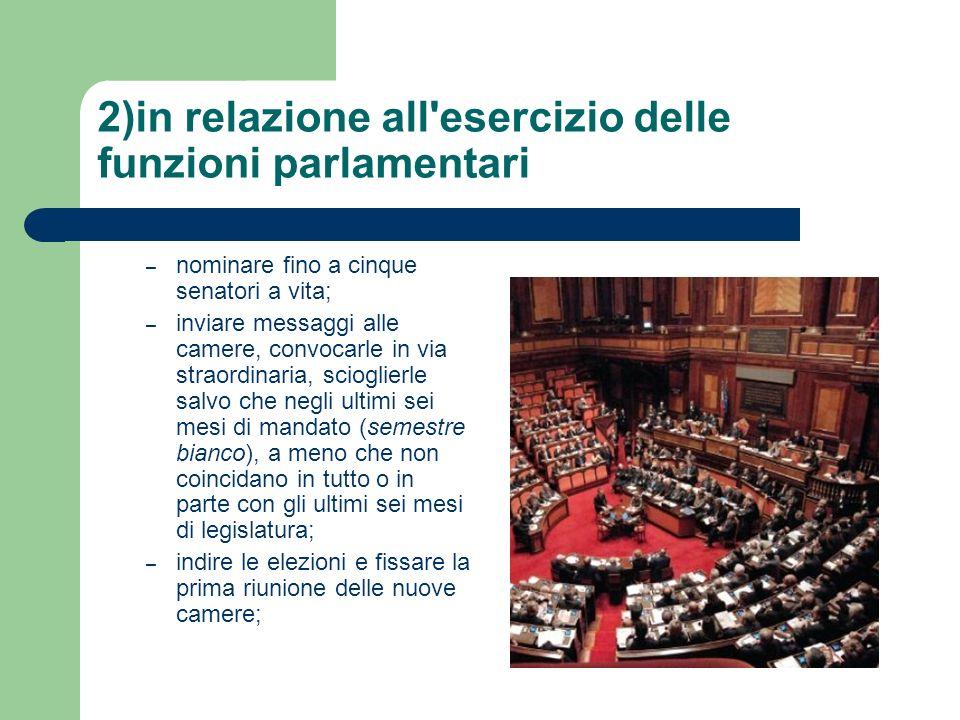 2)in relazione all esercizio delle funzioni parlamentari