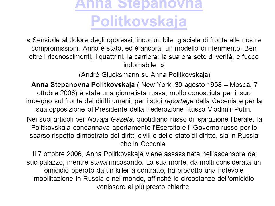 Anna Stepanovna Politkovskaja