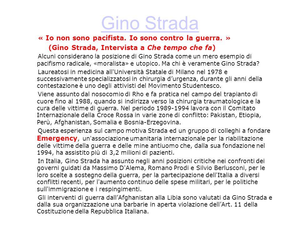 Gino Strada (Gino Strada, Intervista a Che tempo che fa)