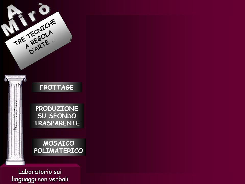 TRE TECNICHE A REGOLA D'ARTE … FROTTAGE PRODUZIONE SU SFONDO