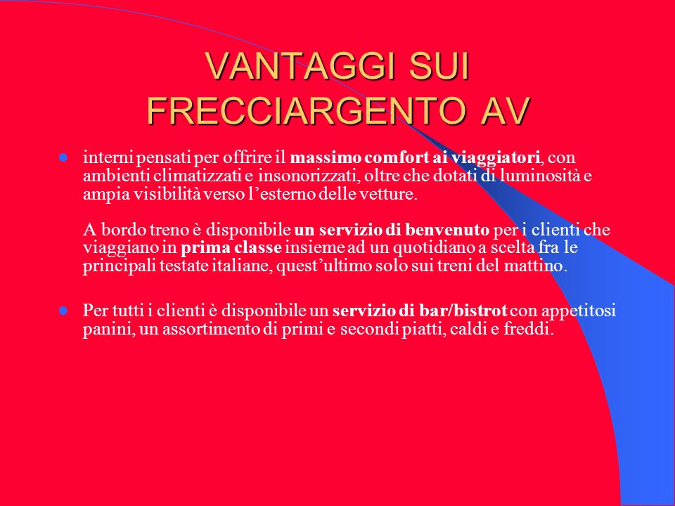 VANTAGGI SUI FRECCIARGENTO AV
