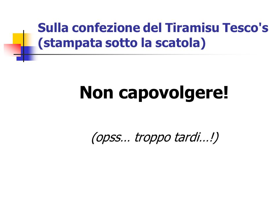 Sulla confezione del Tiramisu Tesco s (stampata sotto la scatola)