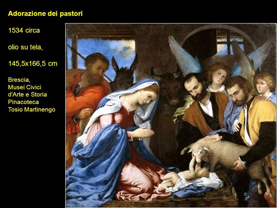 Adorazione dei pastori 1534 circa olio su tela, 145,5x166,5 cm