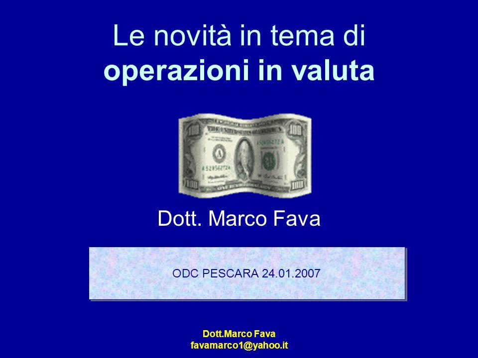 Le novità in tema di operazioni in valuta