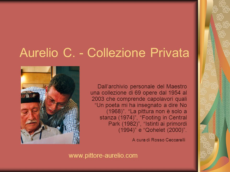 Aurelio C. - Collezione Privata
