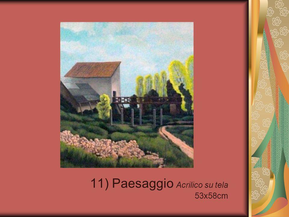 11) Paesaggio Acrilico su tela 53x58cm