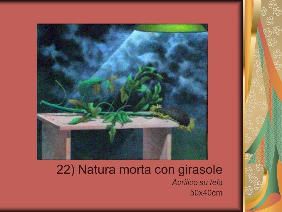 22) Natura morta con girasole Acrilico su tela 50x40cm