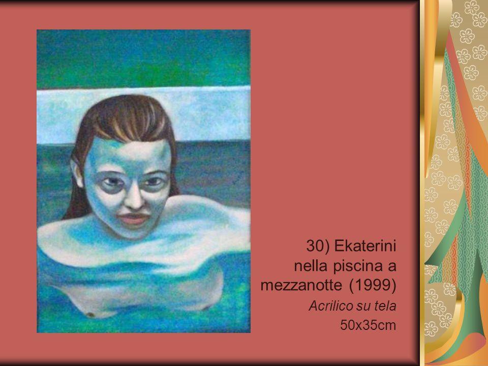 30) Ekaterini nella piscina a mezzanotte (1999)
