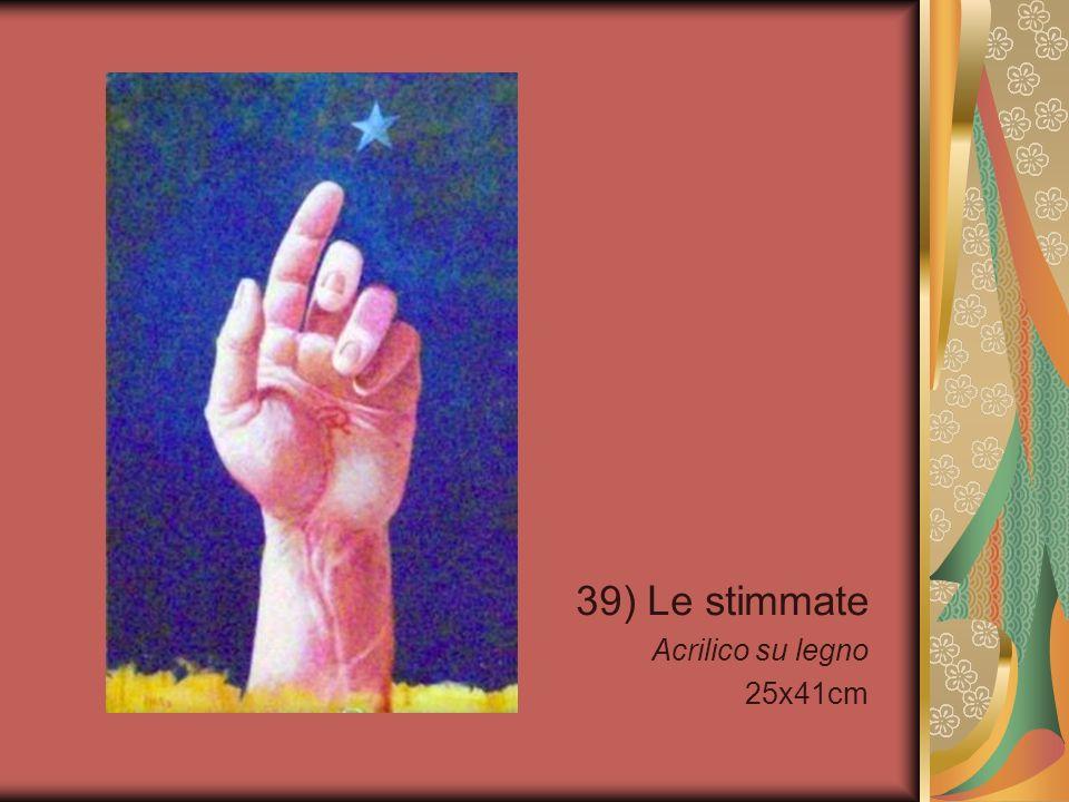 39) Le stimmate Acrilico su legno 25x41cm