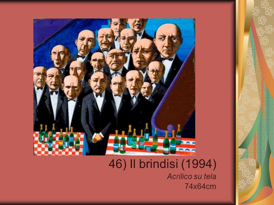 46) Il brindisi (1994) Acrilico su tela 74x64cm