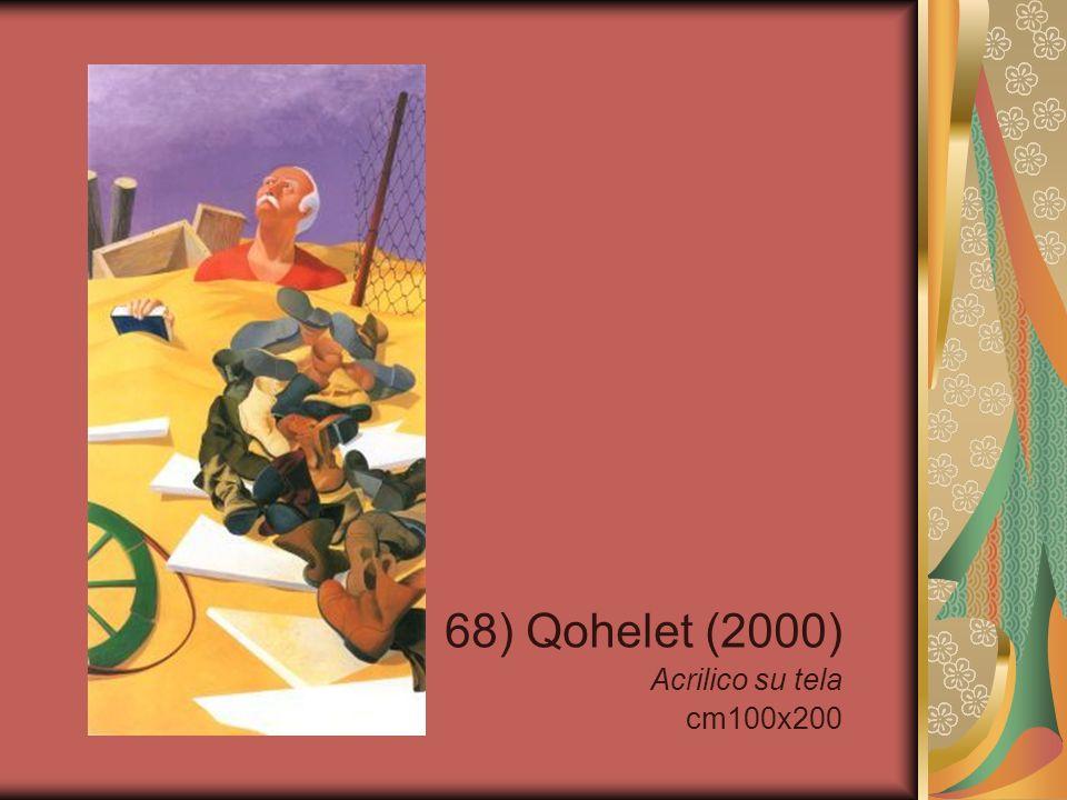 68) Qohelet (2000) Acrilico su tela cm100x200