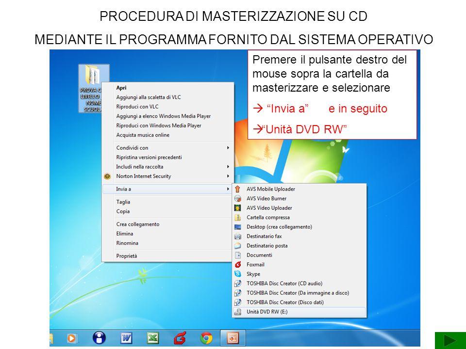 PROCEDURA DI MASTERIZZAZIONE SU CD