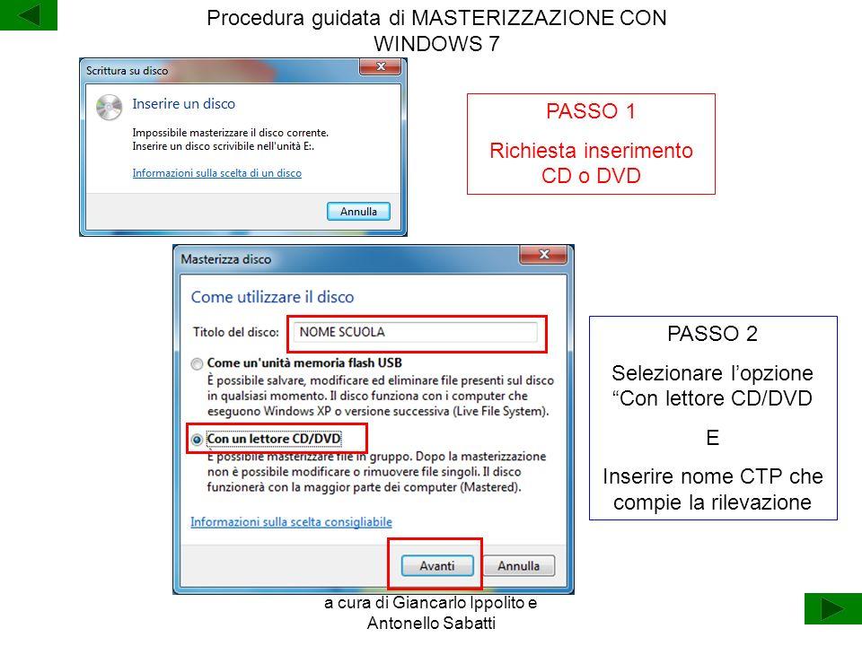 Procedura guidata di MASTERIZZAZIONE CON WINDOWS 7