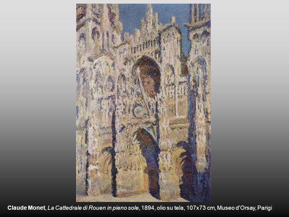 Claude Monet, La Cattedrale di Rouen in pieno sole, 1894, olio su tela, 107x73 cm, Museo d Orsay, Parigi
