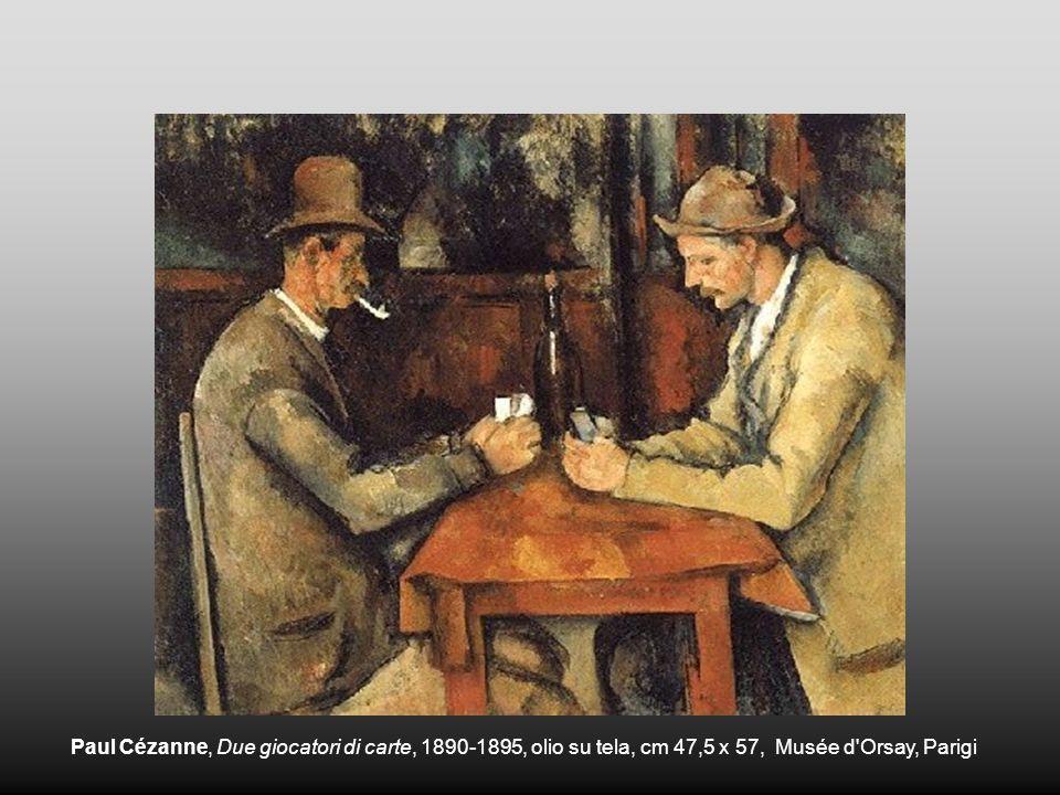 Paul Cézanne, Due giocatori di carte, 1890-1895, olio su tela, cm 47,5 x 57, Musée d Orsay, Parigi