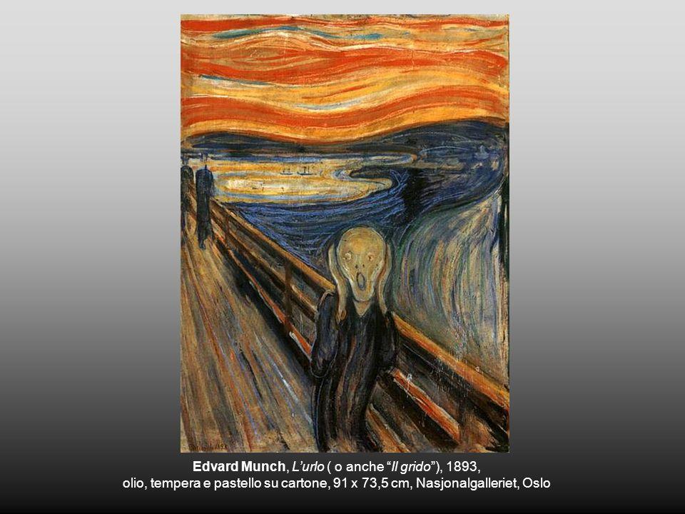 Edvard Munch, L'urlo ( o anche Il grido ), 1893,