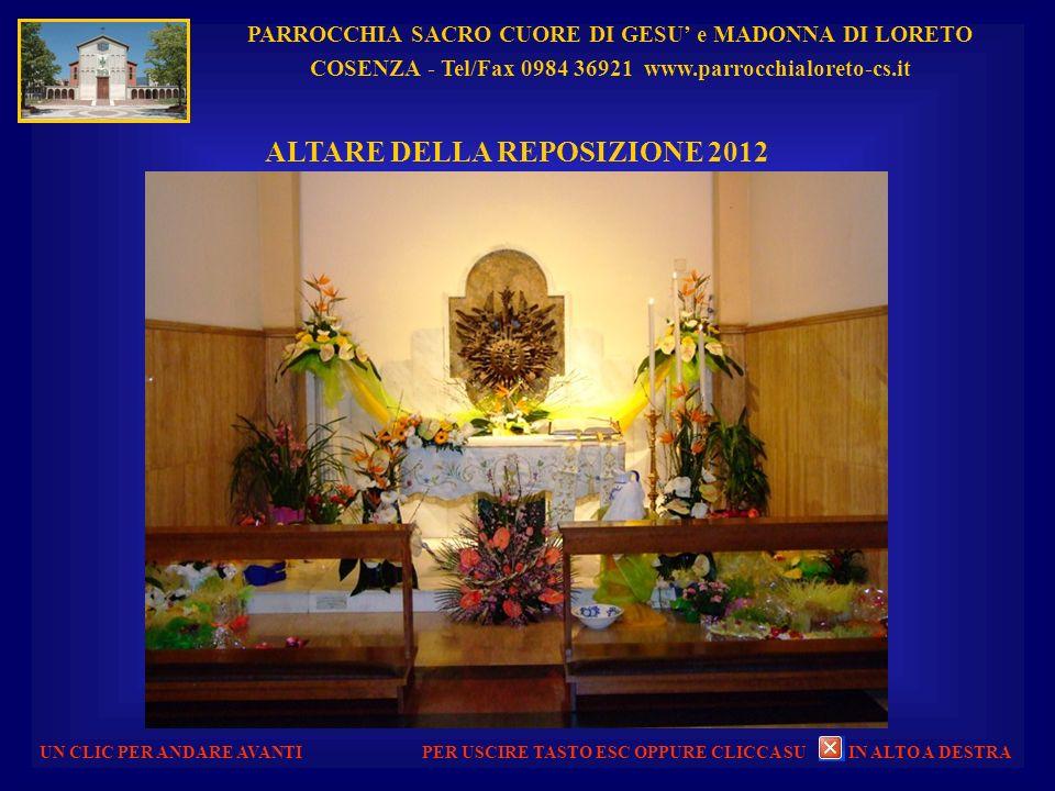 ALTARE DELLA REPOSIZIONE 2012
