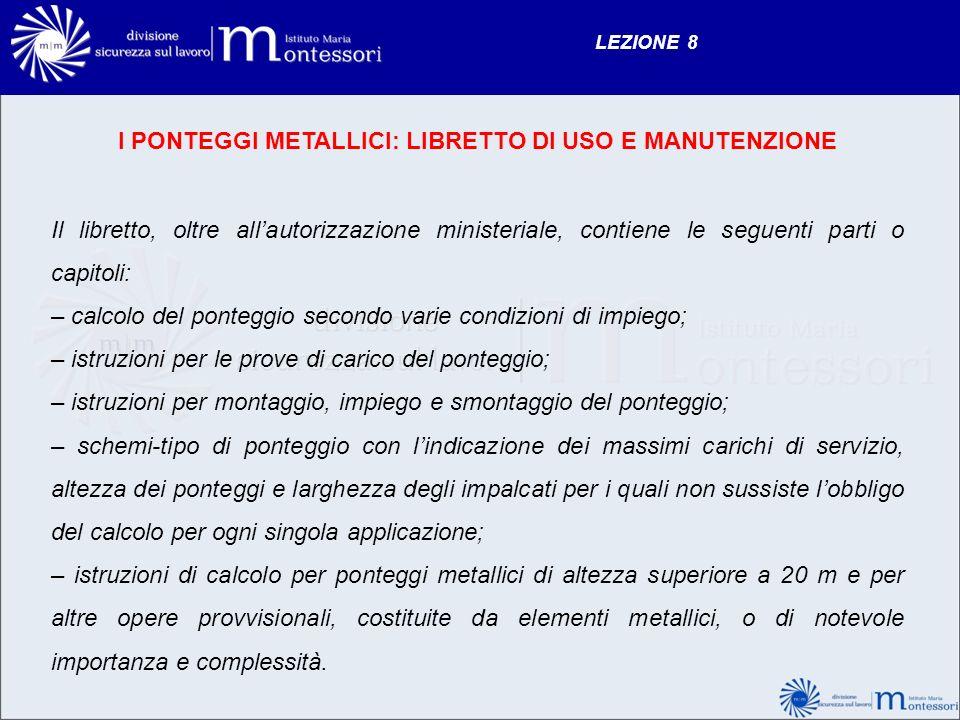 I PONTEGGI METALLICI: LIBRETTO DI USO E MANUTENZIONE