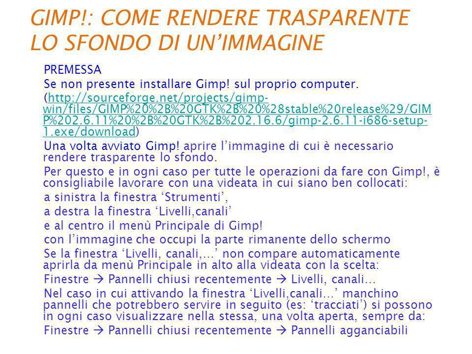 GIMP!: COME RENDERE TRASPARENTE LO SFONDO DI UN'IMMAGINE