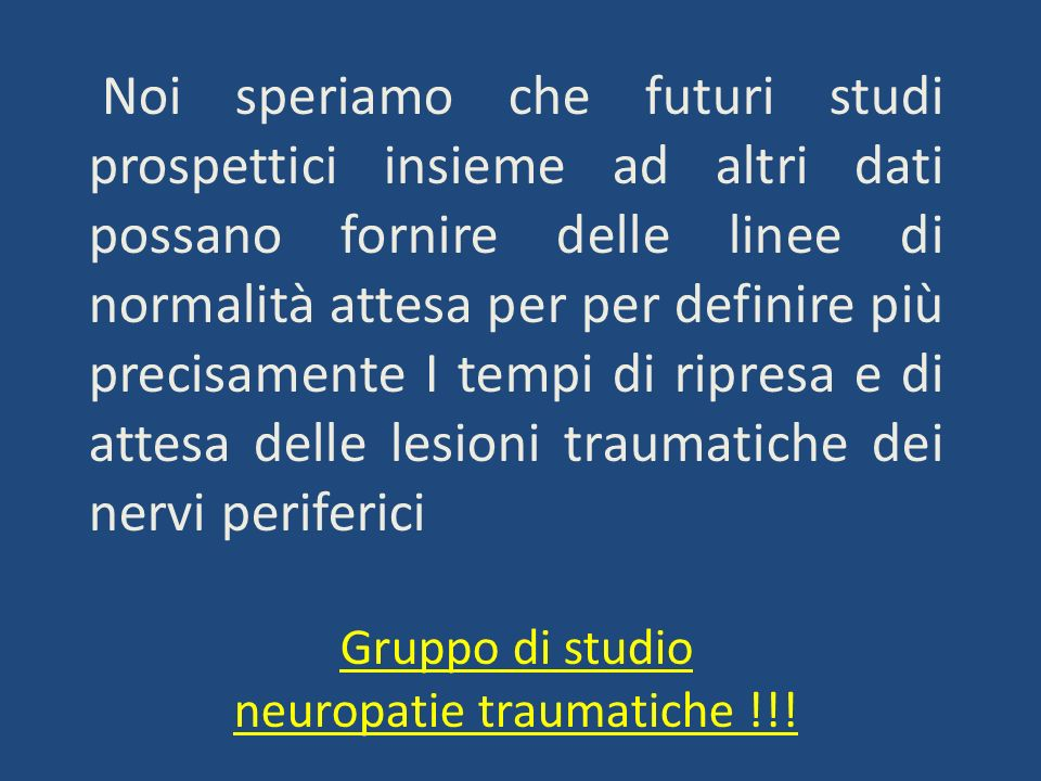 neuropatie traumatiche !!!