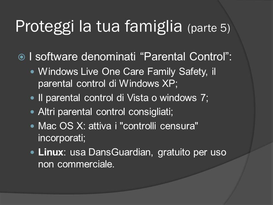 Proteggi la tua famiglia (parte 5)