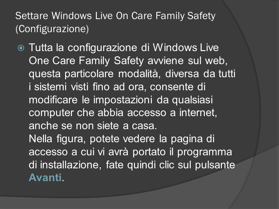 Settare Windows Live On Care Family Safety (Configurazione)