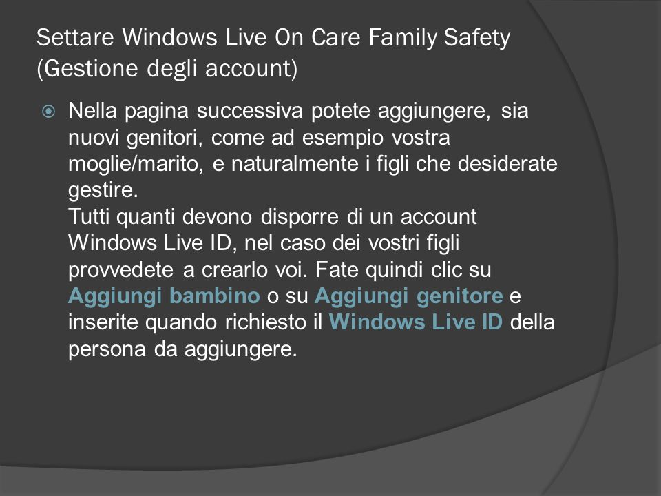 Settare Windows Live On Care Family Safety (Gestione degli account)