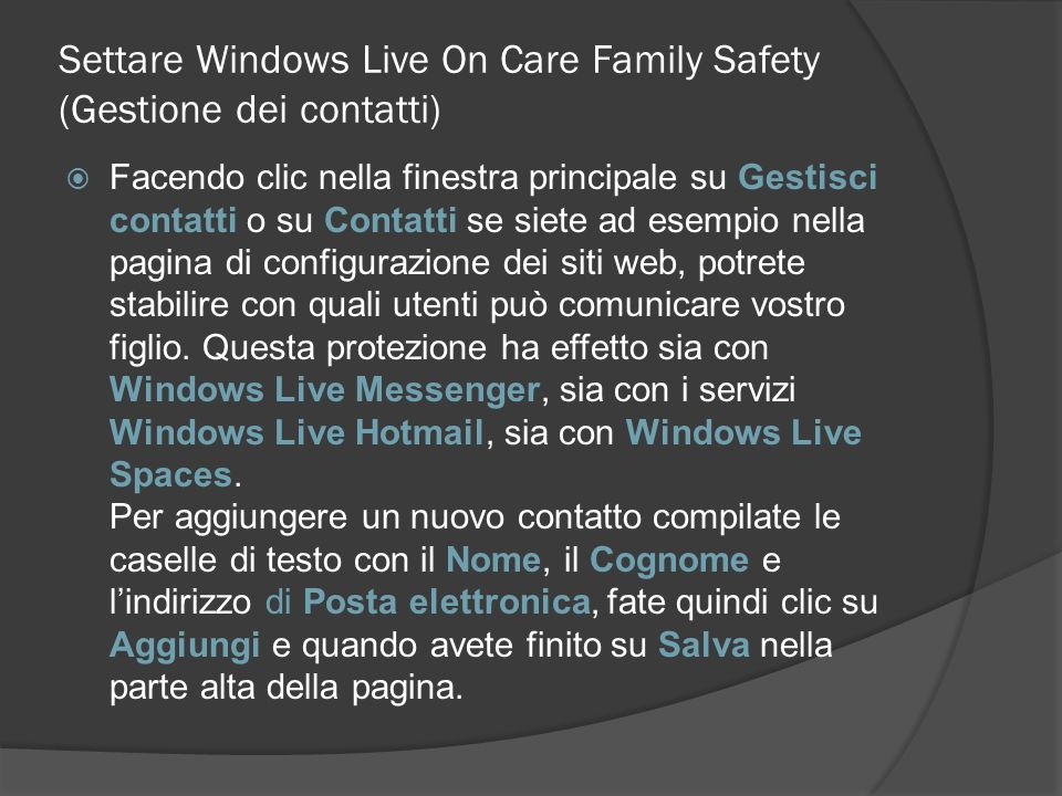 Settare Windows Live On Care Family Safety (Gestione dei contatti)